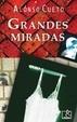 Cover of Grandes miradas