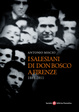 Cover of I Salesiani di don Bosco a Firenze (1881-2011)