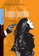 Cover of Troppo piombo