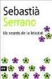 Cover of ELS SECRETS DE LA FELICITAT
