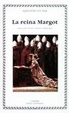Cover of La reina Margot