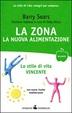 Cover of La Zona: la nuova alimentazione