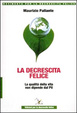 Cover of La decrescita felice