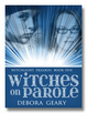 Cover of Witches on Parole: Unlocked