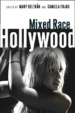 Cover of Mixed Race Hollywood