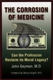 Cover of The Corrosion of Medicine
