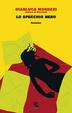 Cover of Lo specchio nero