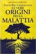 Cover of Le vere origini della malattia