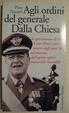 Cover of Agli ordini del generale Dalla Chiesa