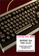 Cover of Opere da tre clic