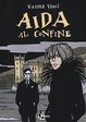 Cover of Aida al confine