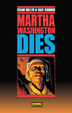 Cover of Martha Washington Dies