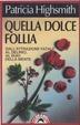 Cover of Quella dolce follia