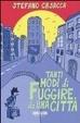 Cover of Tanti modi di fuggire da una città