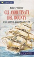 Cover of Gli ammutinati del Bounty