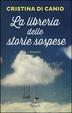 Cover of La libreria delle storie sospese