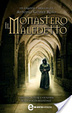 Cover of Il monastero maledetto
