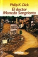 Cover of El doctor Moneda Sangrienta