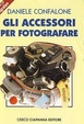 Cover of Gli accessori per fotografare