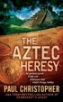 Cover of The Aztec Heresy