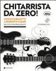 Cover of Chitarrista da zero! Metodo per principianti. Con DVD