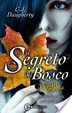 Cover of Il segreto del bosco. Night School