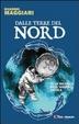 Cover of Dalle terre del nord. Alla ricerca dell'anima artica