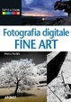 Cover of Fotografia digitale. Fine art