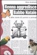 Cover of Renna aggredisce Babbo Natale e altre storie di uomini e animali