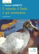 Cover of E intanto il Dodo è già scomparso