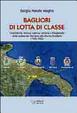 Cover of Bagliori di lotta di classe. Castellaneta, Ginosa, Laterza, Mottola e Palagianello (1943-1952)