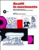 Cover of Scatti in movimento. Dalla metropoli alla provincia: l'Italia e le Marche negli anni Sessanta e Settanta