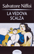 Cover of La vedova scalza