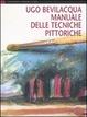 Cover of Manuale delle tecniche pittoriche