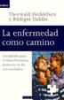 Cover of La enfermedad como camino
