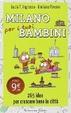 Cover of Milano per i tuoi bambini