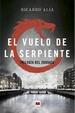 Cover of El vuelo de la serpiente
