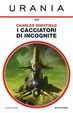 Cover of I cacciatori di incognite