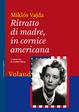 Cover of Ritratto di madre, in cornice americana