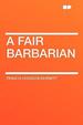 Cover of A Fair Barbarian