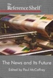 Cover of The News and Its Future