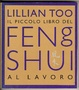 Cover of Piccolo libro del feng shui al lavoro