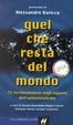 Cover of Quel che resta del mondo