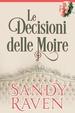 Cover of Le decisioni delle moire