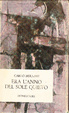 Cover of Era l'anno del sole quieto