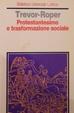 Cover of Protestantesimo e trasformazione sociale