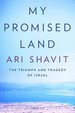 Cover of My Promised Land: The Triumph and Tragedy of Israel