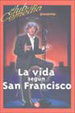 Cover of La vida según San Francisco