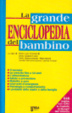 Cover of La grande enciclopedia del bambino