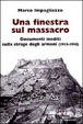 Cover of Una finestra sul massacro